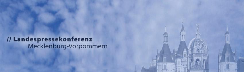 Landespressekonferenz Mecklenburg-Vorpommern